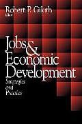 Jobs and Economic Development: Strategies and Practice