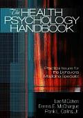 The Health Psychology Handbook: Practical Issues for the Behavioral Medicine Specialist