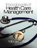Encyclopedia of Health Care Management