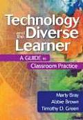 Technology & the Diverse Learner A Guide to Classroom Practice