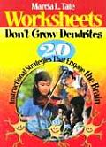 Worksheets Dont Grow Dendrites 20 Instructional Strategies That Engage the Brain