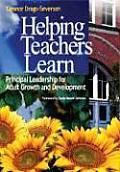 Helping Teachers Learn Principal Leadership for Adult Growth & Development