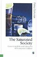 The Saturated Society: Governing Risk and Lifestyles in Consumer Culture