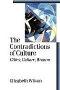 The Contradictions of Culture: Cities, Culture, Women
