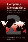 Comparing Democracies 2 New Challenges in the Study of Elections & Voting