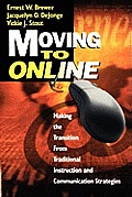 Moving to Online: Making the Transition from Traditional Instruction and Communication Strategies
