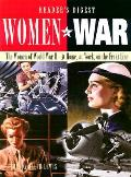 Women at War The Women of World War II At Home at Work on the Front Line