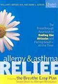 Allergy & Asthma Relief The Breakthrough