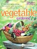 Vegetable Gardening From Planting to Picking The Complete Guide to Creating a Bountiful Garden