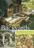 Dream Backyards From Planters To Decks
