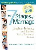 7 Stages of Marriage Laughter Intimacy & Passion Today Tomorrow Forever