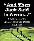 Then Jack Said To Arnie Mini Book
