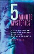 5 Minute Mysteries 37 Challenging Cases