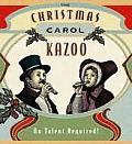 Christmas Carol Kazoo No Talent Require