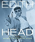 Edith Head The Fifty Year Career of Hollywoods Greatest Costume Designer