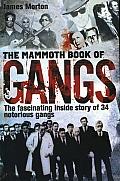 Mammoth Book of Gangs
