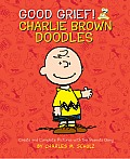 Good Grief Charlie Brown Doodles Create & Complete Pictures with the Peanuts Gang