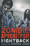 Mammoth Book of Zombie Apocalypse Fightback