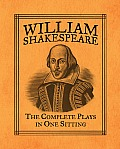 Shakespeare The Complete Plays in One Sitting (Mini Edition)