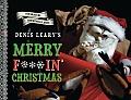 Denis Learys Merry F#@%in Christmas