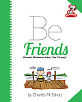 Peanuts Be Friends