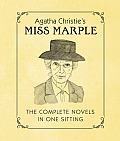 Agatha Christie's Miss Marple: The Complete Novels in One Sitting