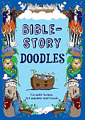 Bible Story Doodles Favorite Scenes to Create & Complete