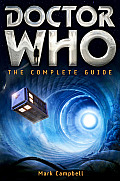 Doctor Who The Complete Guide