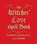 Witches Love Spell Book For Passion Romance & Desire