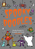 Spooky Doodles Ghostly Designs to Complete & Create