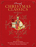 Treasury of Christmas Classics Includes the Night Before Christmas the Twelve Days of Christmas & the Nutcracker