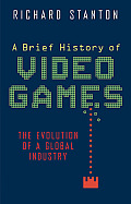 Brief History of Video Games