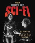 Turner Classic Movies Must See Sci fi 50 Movies That Are Out of This World