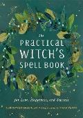 Practical Witchs Spell Book For Love Happiness & Success