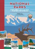 National Parks A Kids Guide to Americas Parks Monuments & Landmarks Revised & Updated