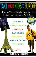 Take Your Kids To Europe 3rd Edition