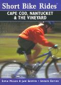 Short Bike Rides on Cape Cod Nantucket & the Vineyard 7th