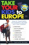 Take Your Kids To Europe 4th Edition