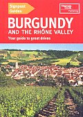 Signpost Guide Burgundy & The Rhone Valley