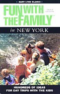 Fun With The Family In New York 3rd Edition