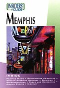 Insiders Guide To Memphis 1st Edition