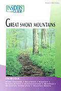 Insiders Guide To The Great Smoky Mountain 3rd Edition