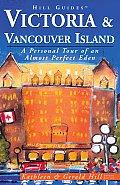 Hill Guide Victoria & Vancouver Island 4th Edition