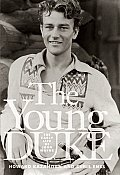 Young Duke The Early Life Of John Wayne