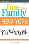 Fun with the Family New York Hundreds of Ideas for Day Trips with the Kids