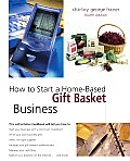 How To Start A Home Based Gift Baske 4th Edition