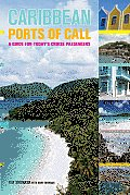 Caribbean Ports of Call: A Guide for Today's Cruise Passengers