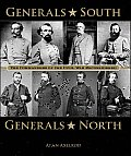 Generals South Generals North The Commanders of the Civil War Reconsidered