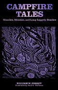 Campfire Tales: Ghoulies, Ghosties, And Long-Leggety Beasties, Third Edition