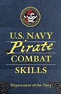 U S Navy Pirate Combat Skills